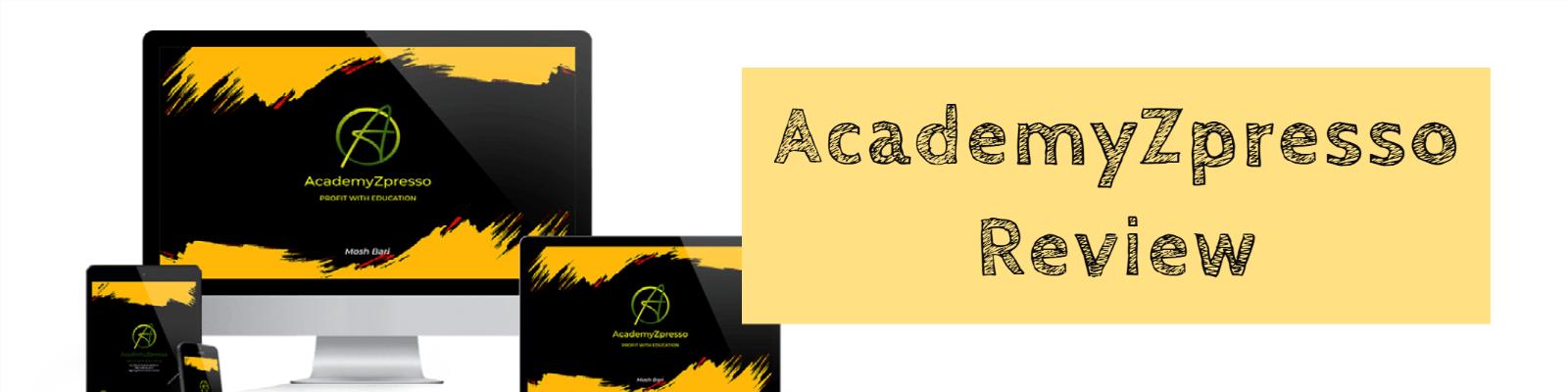 AcademyZPresso Review: Detailed Study [2020]