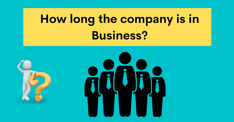 how long the company is in business